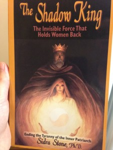 My personal copy of the book, The Shadow King, by Sidra Stone, Ph.D. 1997 edition.